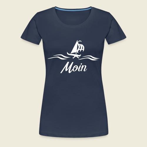 Moin mit Schiff in weiß - Frauen Premium T-Shirt