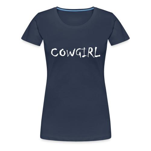 Cowboy fru - Premium-T-shirt dam