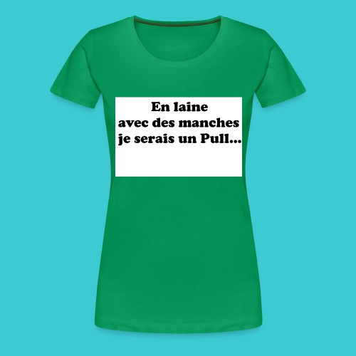t-shirt humour - T-shirt Premium Femme