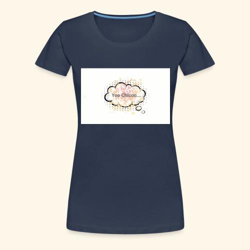 Yoo Chicoo... logo - Women's Premium T-Shirt