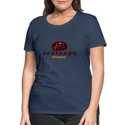Bressag - voll grass - Frauen Premium T-Shirt