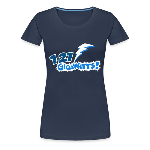 1.21 Gigawatts - Women's Premium T-Shirt