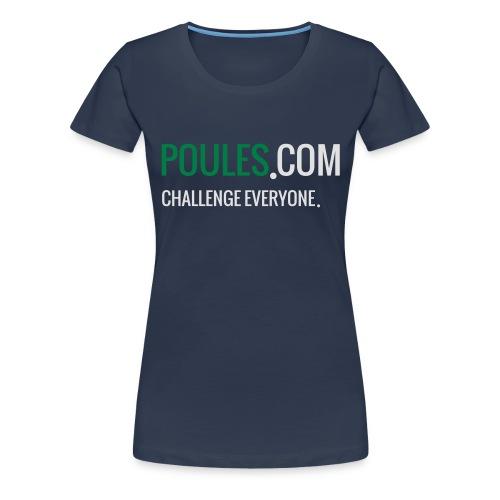 Challenge Everyone - Vrouwen Premium T-shirt