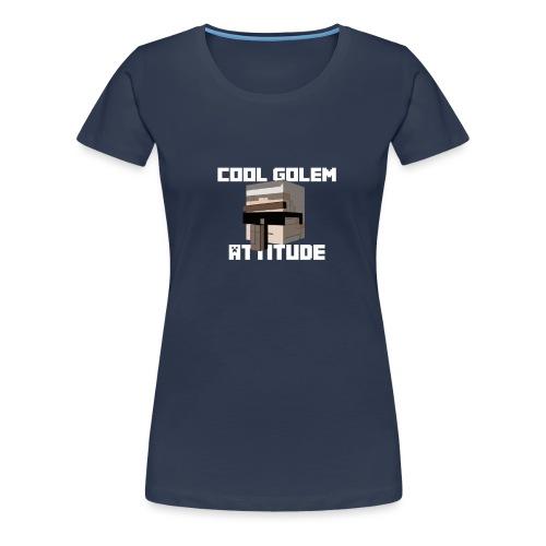 Cool Golem Attitude T-shirt [Women] - T-shirt Premium Femme