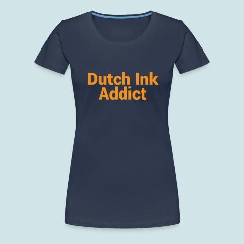 Dutch Ink Addict png - Vrouwen Premium T-shirt