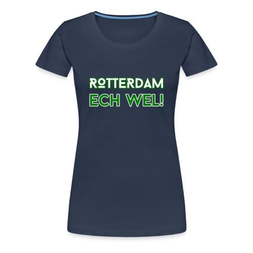 Rotterdam Ech Wel! - Vrouwen Premium T-shirt