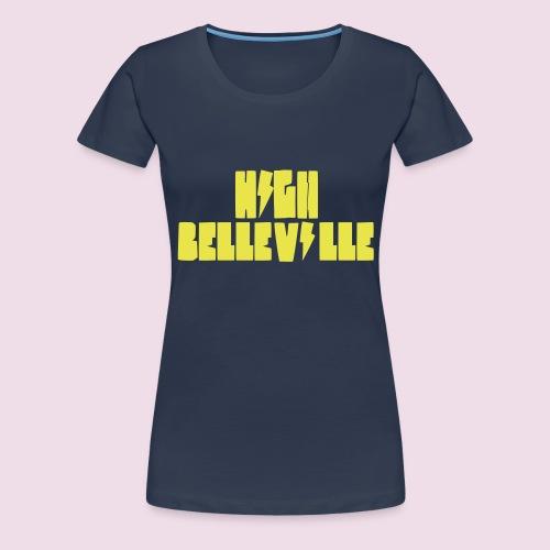 HIGH BELLEVILLE - T-shirt Premium Femme