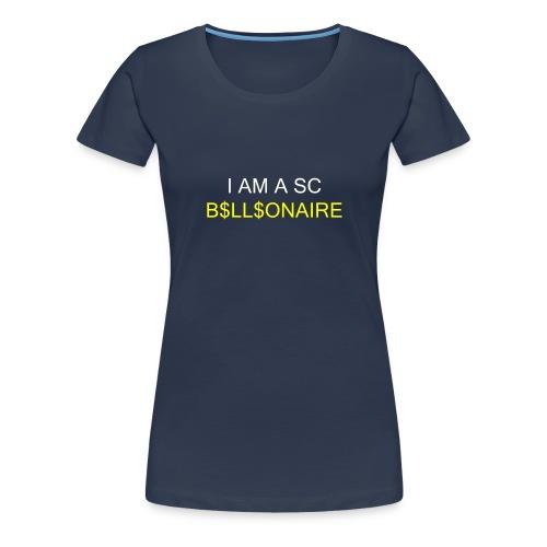 SC Billionaire - Women's Premium T-Shirt