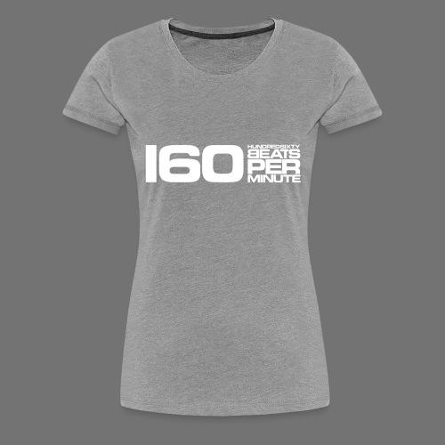 160 BPM (valkoinen pitkä) - Naisten premium t-paita