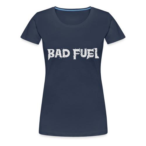 Bad Fuel logo - Women's Premium T-Shirt