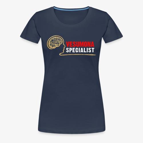 Vesumona Specialist - Women's Premium T-Shirt