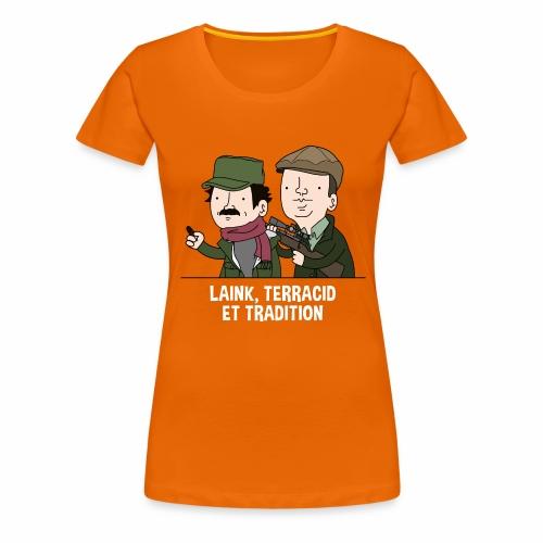 Laink, Terracid et Tradition - T-shirt Premium Femme