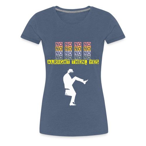 no no no pink2 - Women's Premium T-Shirt