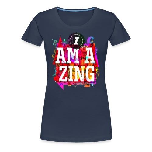 I am Amazing - Women's Premium T-Shirt