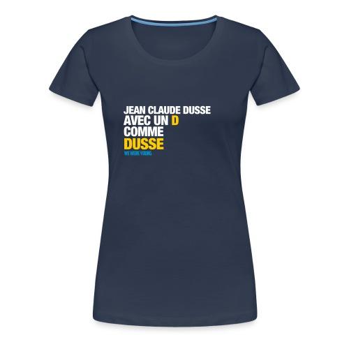 JEANCLAUDEDUS png - T-shirt Premium Femme
