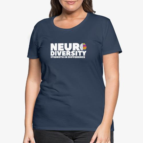 Neurodiversity: strength in difference 2 (White) - Women's Premium T-Shirt