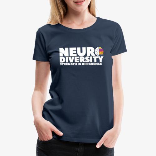 Neurodiversity: strength in difference 2 (White) - Women's Premium T-Shirt