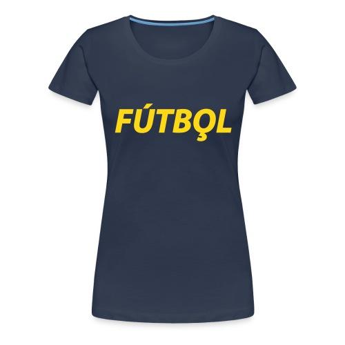 Futbol - Vrouwen Premium T-shirt