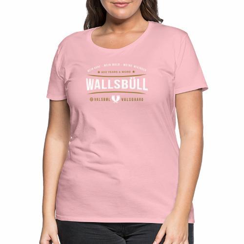 Wallsbüll - mein Dorf, mein Wald, meine Wikinger - Frauen Premium T-Shirt