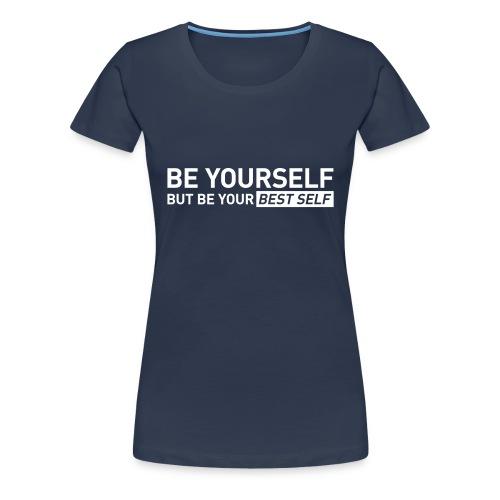 YOUR BEST SELF – Gym traing t-shirt - Women's Premium T-Shirt