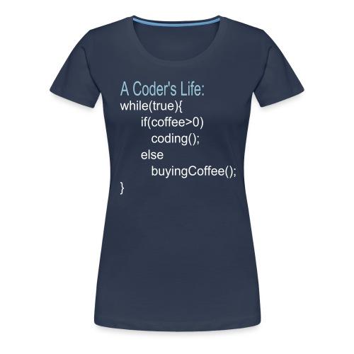 Programmierer Nerd Kaffee Programmieren Spruch - Frauen Premium T-Shirt
