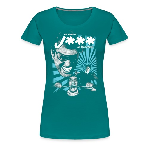 His Name Is - Dame premium T-shirt