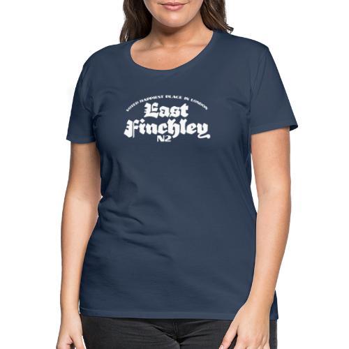 East Finchley Blackletter - Women's Premium T-Shirt