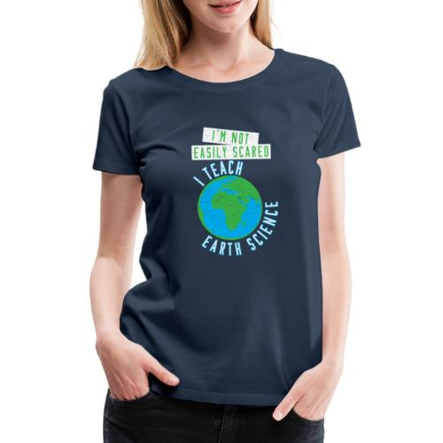 Erdwissenschaften Erdkunde Lehrer Schule - Frauen Premium T-Shirt