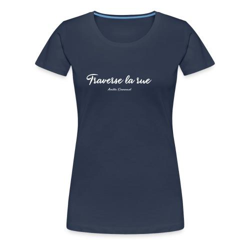 traverse - T-shirt Premium Femme