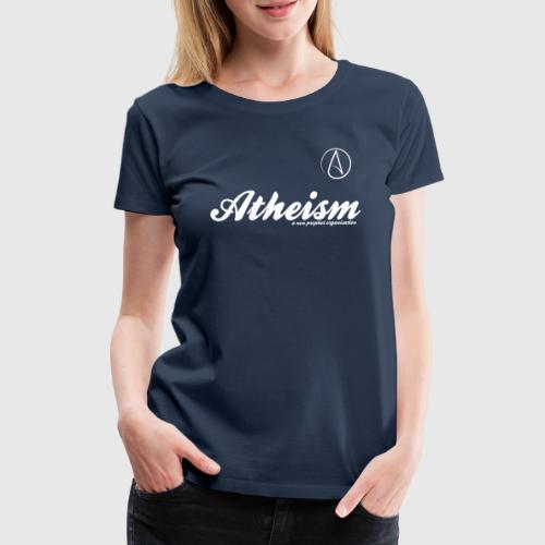 atheism white - Dame premium T-shirt
