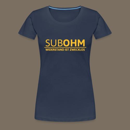 SubOhm Widerstand... - Frauen Premium T-Shirt