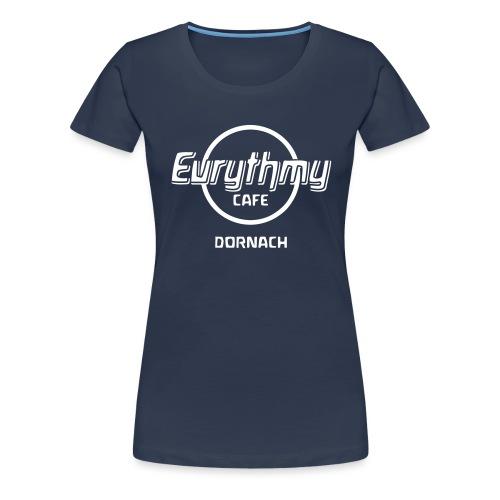 Eurythmy Cafe Dornach - Frauen Premium T-Shirt