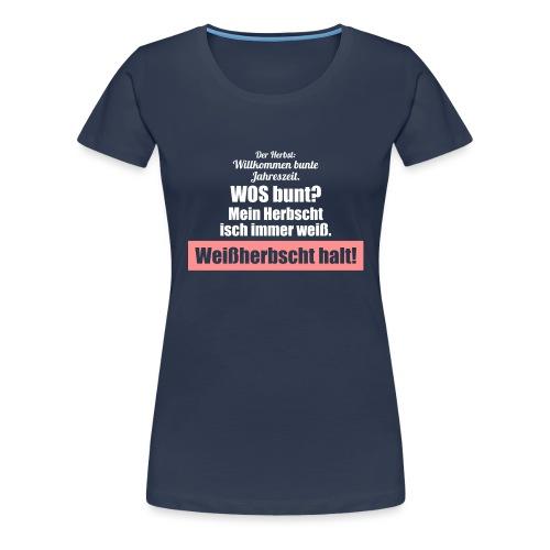 Der weiße pfälzer Herbst - Frauen Premium T-Shirt