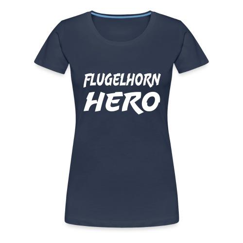 Flugelhorn Hero - Premium T-skjorte for kvinner