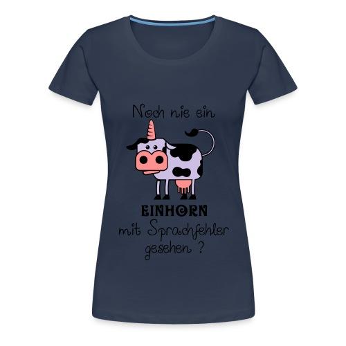 Einhorn mit Sprachfehler - Frauen Premium T-Shirt