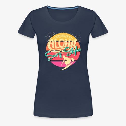 Aloha Surf Style Surfboard, Sommer Sonne & Meer - Frauen Premium T-Shirt