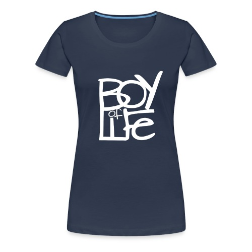 Boy of Life Logo white - Frauen Premium T-Shirt