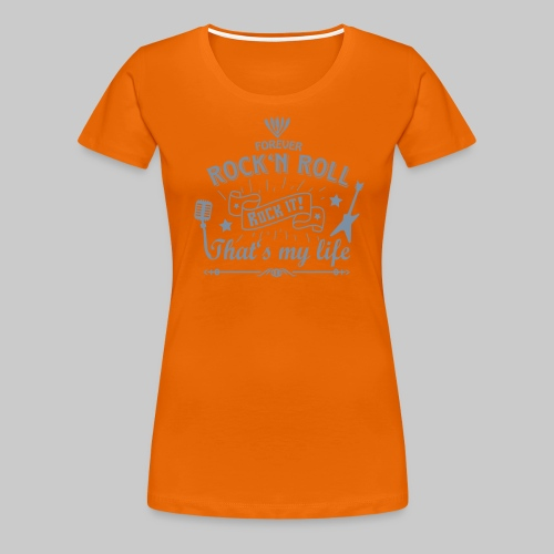 Rock Forever Rock'n Roll - Frauen Premium T-Shirt