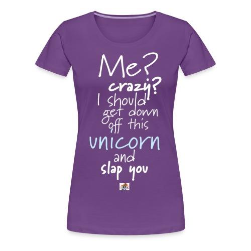 Crazy Unicorn - Dark - Women's Premium T-Shirt