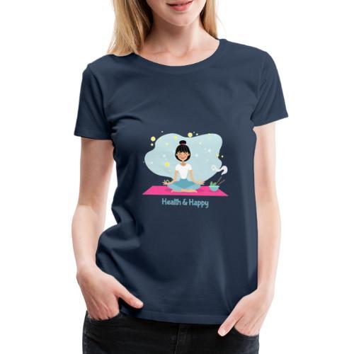 Health & Happy - T-shirt Premium Femme