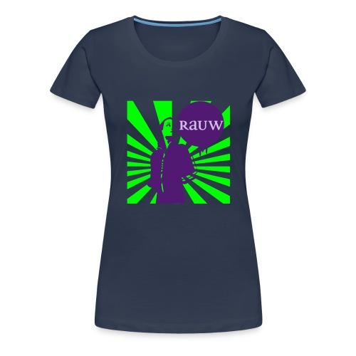 rauw shirt - Vrouwen Premium T-shirt