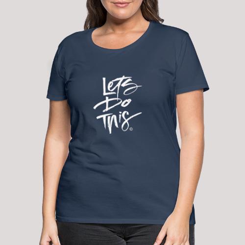 LDT Clear MASTER WHITE - Women's Premium T-Shirt