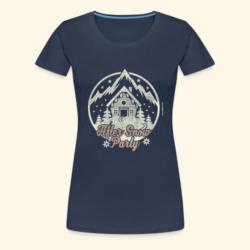 Apres Ski Party T Shirt After Snow Party - Frauen Premium T-Shirt