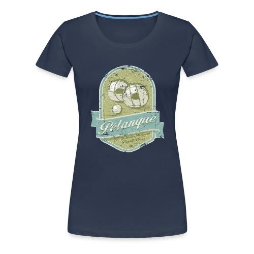 Petanque vintage - T-shirt Premium Femme