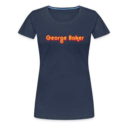 George Baker - Vrouwen Premium T-shirt