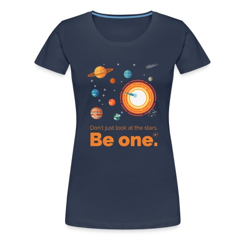 Be a star - dark edition - Frauen Premium T-Shirt
