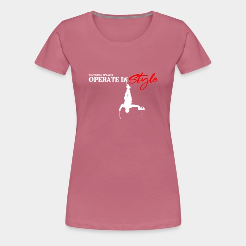 Hang in there & operate in style - Women's Premium T-Shirt