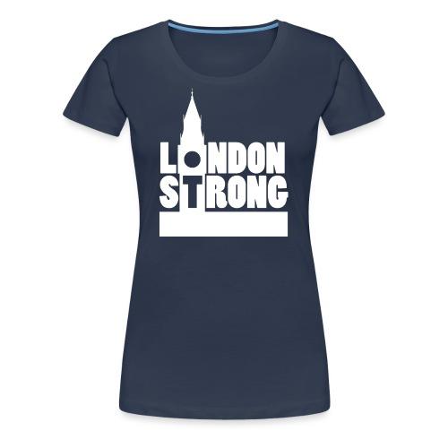 London Strong II - Women's Premium T-Shirt