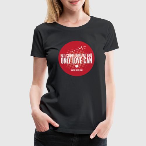 MLK1 png - Dame premium T-shirt