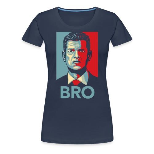 Bro - Dame premium T-shirt
